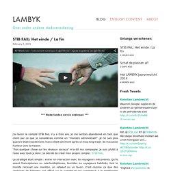 STIB FAIL: Het einde / La fin — LAMBYK