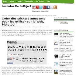 Créer des stickers amusants pour les utiliser sur le Web, Pictotool