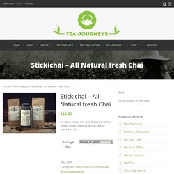 Stickichai, Wholesale Chai Tea, Tea Journeys