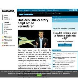 Hoe een 'sticky story' helpt om te veranderen