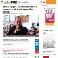 Bernard Stiegler : « Le fabuleux marché de la mémoire pourrait devenir un marché de l'amnésie »