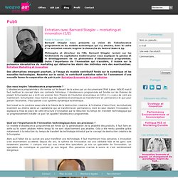 Bernard Stiegler : Marketing et innovation