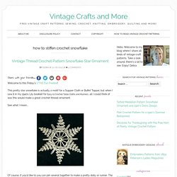 how to stiffen crochet snowflake