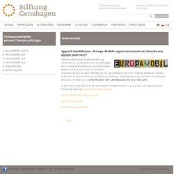 Stiftung Genshagen: Appel à Candidature : Europe-Mobile repart en tournée et cherche son équipe pour 2017 !