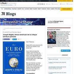 Joseph Stiglitz, héraut américain de la critique anti-Euro primaire