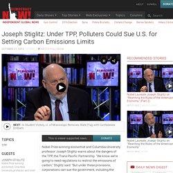 Joseph Stiglitz (27 oct 2015) - TPP y los litigios con el gob #Vídeo