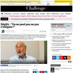 "Stiglitz : ""On ne peut pas ne pas s'indigner !"""