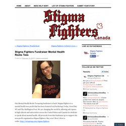 Stigma Fighters Fundraiser Mental Health Rocks Tees