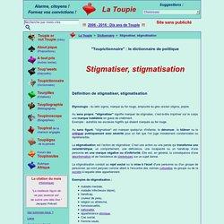 Stigmatiser, stigmatisation