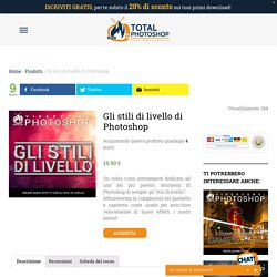 Gli stili di livello di Photoshop ⋆ Total Photoshop