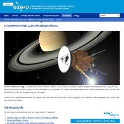 Stilkonkurranse: Cassiniforsker i én dag