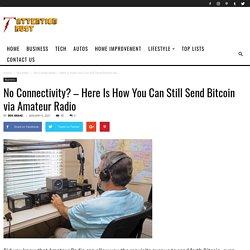 How You Can Still Send Bitcoin via Amateur Radio