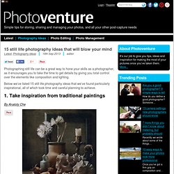 15 still life photography ideas