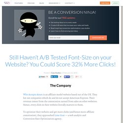 Still haven't A/B tested font-size on your website? You could score 32% more clicks!