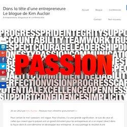 La passion, un stimulant pour les entrepreneurs