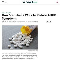 How Stimulants Work to Reduce ADHD Symptoms