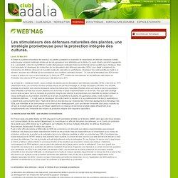 CLUB ADALIA 02/05/11 Les stimulateurs des défenses naturelles des plantes, une stratégie prometteuse pour la protection intégrée