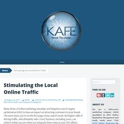 Stimulating the Local Online Traffic