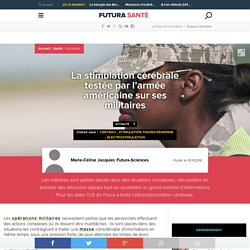 La stimulation cérébrale testée par l'armée américaine sur ses militaires