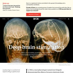 Is deep brain stimulation for better health worth the risk?