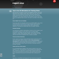 Tips to Use 3D Stimulations for Training Online - mages's soup