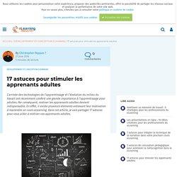 17 astuces pour stimuler les apprenants adultes - eLearning Industry