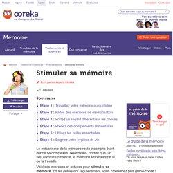 Stimuler sa mémoire - Mémoire