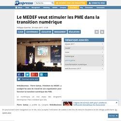 Le MEDEF veut stimuler les TPE-PME dans la transition numérique