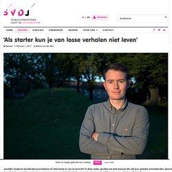 'Als starter kun je van losse verhalen niet leven' - Stimuleringsfonds voor de Journalistiek