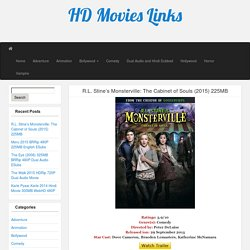 R.L. Stine's Monsterville: The Cabinet of Souls (2015) 225MB