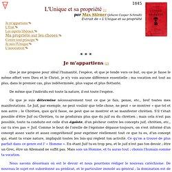 Stirner - L'Unique et sa propriété