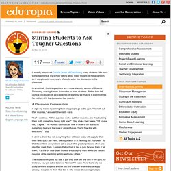Stirring Students to Ask Tougher Questions