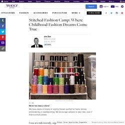 Stitched Fashion Camp: Where Childhood Fashion Dreams Come True