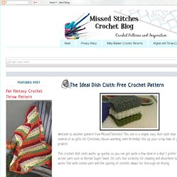 Missed Stitches Crochet: The Ideal Dish Cloth: Free Crochet Pattern