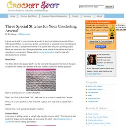 Crochet Spot & Blog Archive & Three Special Stitches for Your... - StumbleUpon