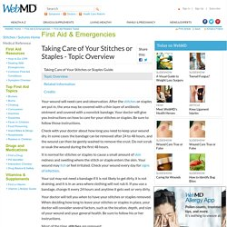 Taking Care of Your Stitches or Staples-Topic Overview