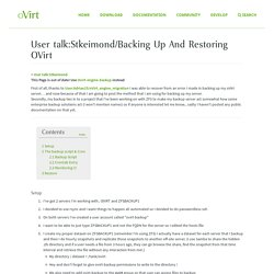 User talk:Stkeimond/Backing Up And Restoring OVirt