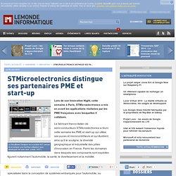 STMicroelectronics distingue ses partenaires PME et start-up