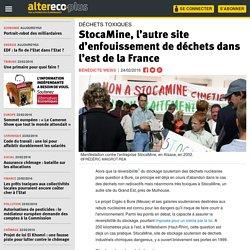 StocaMine, l'autre site d'enfouissement de déchets dans l'est de la France