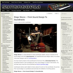 Diego Stocco – From Sound Design To Soundtracks
