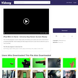 Free Stock Video Footage of iPad Mini being held - Chroma key/Green Screen Ready