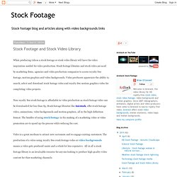 Stock Footage and Stock Video Library