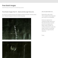 Free Stock Images Part 9 - Steel and Grunge Textures