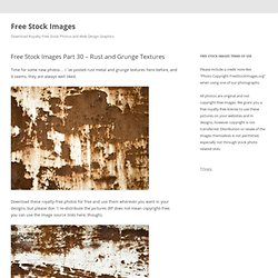 Free Stock Images Part 30 - Rust and Grunge Textures