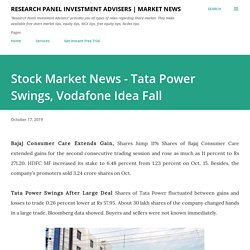Stock Market News - Tata Power Swings, Vodafone Idea Fall