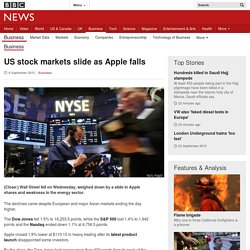 US stock markets slide as Apple falls - BBC News