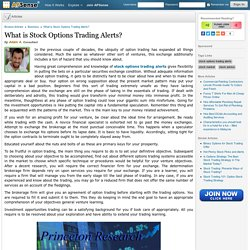 What is Stock Options Trading Alerts? by Adam A.