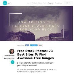 Free Stock Photos: 73 Best Sites To Find Awesome Free Images