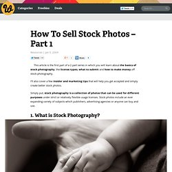 How To Sell Stock Photos – Part 1