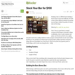 Stock Your Bar for $100 - Lifehacker